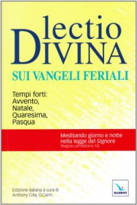 Copertina di 'Lectio divina sui Vangeli feriali'