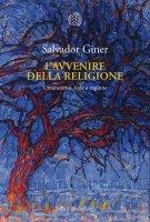 Lavvenire della religione - Salvador Giner
