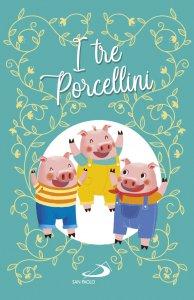 Copertina di 'I tre porcellini'