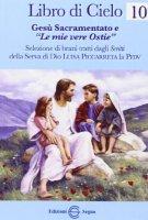 Libro di cielo 10 - dagli scritti di Luisa Piccarreta