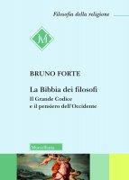 La bibbia dei filosofi - Bruno Forte