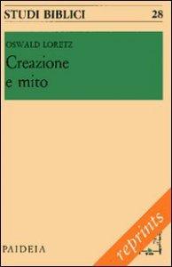 Copertina di 'Creazione e mito'