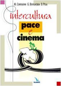 Copertina di 'Intercultura, pace e cinema'