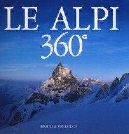 Copertina di 'Le Alpi 360º. Ediz. italiana e inglese'