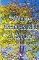 Offerta sacerdotale di Cristo. In Concepción Cabrera de Armida - Vázquez Luis R.