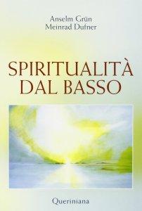 Copertina di 'Spiritualità dal basso'