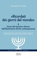 «Ricordati dei giorni del mondo» 2 - Giuseppe Laras