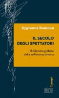Il secolo degli spettatori - Zygmunt Bauman