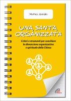Una, santa, organizzata - Matteo Gandini