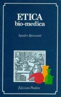 Etica bio-medica - Spinsanti Sandro