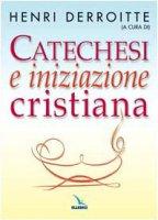 Catechesi e iniziazione cristiana