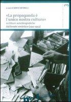 «La propaganda è l'unica nostra cultura». Scritture autobiografiche dal fronte sovietico (1941-1943)