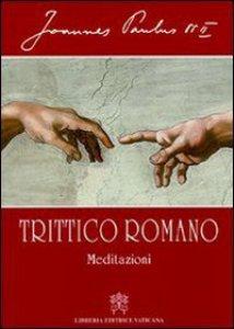Copertina di 'Trittico romano. Meditazioni'