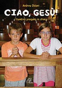 Copertina di 'Ciao Gesù!'