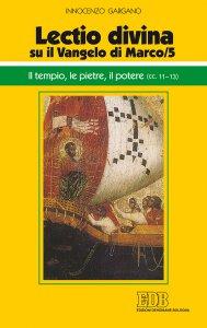 Copertina di 'Il «Lectio divina» su il Vangelo di Marco. Vol.5'