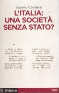 Copertina di 'L'Italia: una società senza stato'