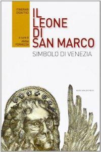 Copertina di 'Il leone di San Marco. Simbolo di Venezia'