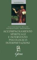 Accompagnamento spirituale e intervento psicologico: interpretazioni - Aletti Mario, Angelini M. Ignazia, Montanari Antonio