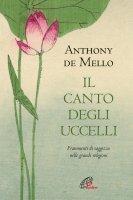 Il canto degli uccelli - Anthony De Mello
