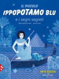 Copertina di 'Il piccolo ippopotamo blu e i segni segreti'