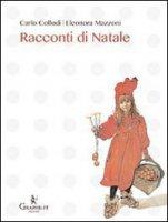 Racconti di Natale - Carlo Collodi, Eleonora Mazzoni