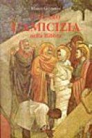 Lazzaro. L'amicizia nella Bibbia - Garzonio Marco