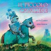 Il piccolo cavaliere - Lobato Arcadio, Casaburi Anna