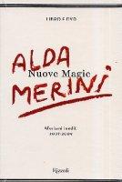 Nuove magie. Aforismi inediti 2007-2009. Con DVD - Merini Alda