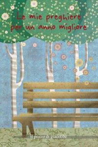 Copertina di 'Le mie preghiere per un anno migliore'