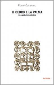 Copertina di 'Il cedro e la palma. Esercizi di metafisica'