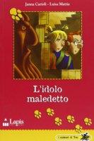L' idolo maledetto - Carioli Janna, Mattia Luisa