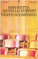 Vento scomposto - Agnello Hornby Simonetta
