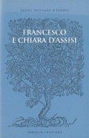 Francesco e Chiara d'Assisi