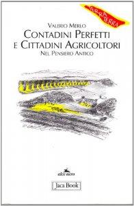 Copertina di 'Contadini perfetti e cittadini agricoltori. Nel pensiero antico'