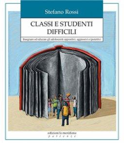 Copertina di 'Classi e studenti difficili'