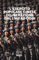 L' Esercito popolare cinese di liberazione dal 1949 ad oggi - Lai Benjamin