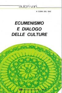 Copertina di 'Ecumenismo e dialogo delle culture'