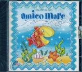 Amico mare - CD - Dolores Olioso