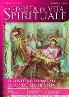 Rivista di vita spirituale n. 6/2014. Il mistero del Natale
