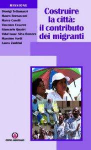 Copertina di 'Costruire la città: il contributo dei migranti'