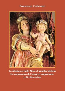 Copertina di 'La «Madonna della neve» di Aniello Stellato.'