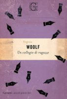 Un collegio di ragazze - Woolf Virginia