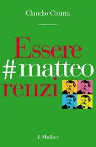 Copertina di 'Essere #matteorenzi'