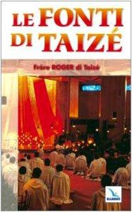 Copertina di 'Le fonti di Taizé'