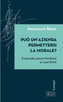 Può un'azienda permettersi la morale? - Reinhard Marx