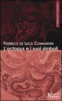 L' octopus e i suoi simboli - De Luca Comandini Federico