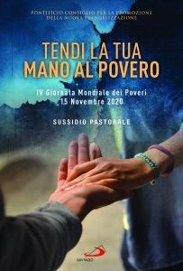 Copertina di 'Tendi la tua mano al povero. IV Giornata Mondiale dei Poveri. 15 Novembre 2020. Sussidio pastorale.'