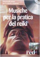 Musiche per la pratica del reiki. Con CD Audio - Fortini Nirodh