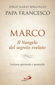Copertina di 'Marco. Il Vangelo del segreto svelato'