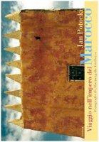 Viaggio nell'impero del Marocco - Potocki Jan